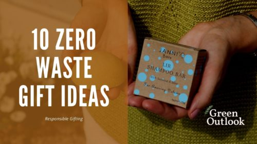 Blog 10 Zero Waste Gift Ideas at Green Outlook